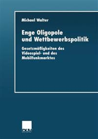 Enge Oligopole Und Wettbewerbspolitik