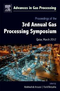 Proceedings of the 3rd International Gas Processing Symposium