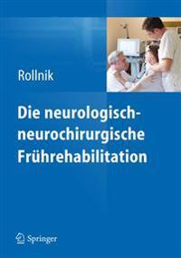Die Neurologisch-Neurochirurgische Frührehabilitation