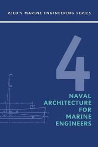 Reeds: Naval Architecture for Marine Engineers
