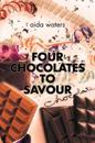 Four Chocolates to Savour