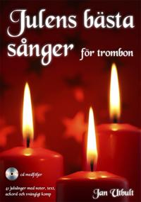 Julens bästa sånger för trombon (med cd och på Spotify)