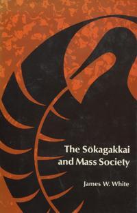 Sokagakkai and Mass Society