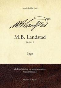 M.B. Landstad: Skrifter 1
