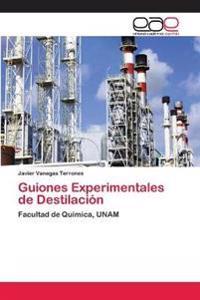 Guiones Experimentales de Destilacion