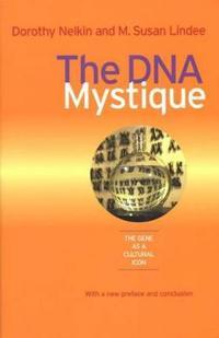 The DNA Mystique