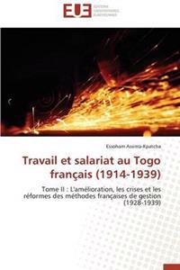 Travail Et Salariat Au Togo Fran�ais (1914-1939)