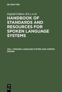 Spoken Language System and Corpus Deign