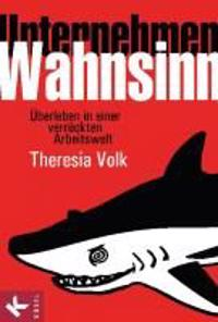 Volk, T: Unternehmen Wahnsinn
