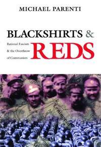 Blackshirts & Reds