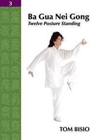 Ba Gua Nei Gong Vol. 3