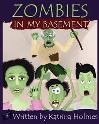 Zombies in My Basement