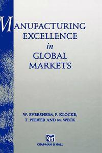 Manufacturing Excellence in Global Markets