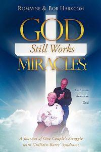 God Still Works Miracles