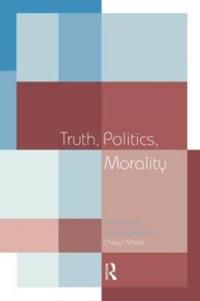 Truth, Politics, Morality