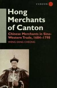The Hong Merchants of Canton