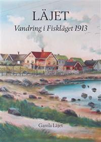 Läjet - Vandring i Fiskläget 1913
