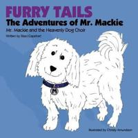Furry Tails: the Adventures of Mr. Mackie