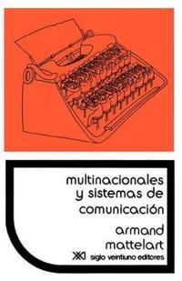 Multinacionales y sistemas de comunicacion / Multinationals and Communication Systems