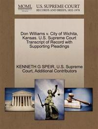 Don Williams V. City of Wichita, Kansas. U.S. Supreme Court Transcript of Record with Supporting Pleadings