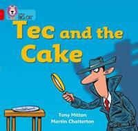 Tec and the Cake