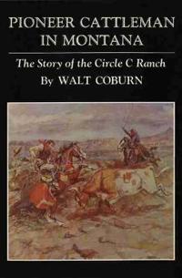 Pioneer Cattleman in Montana