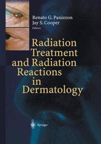 Radiation Treatment and Radiation Reactions in Dermatology