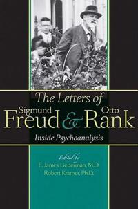 The Letters of Sigmund Freud & Otto Rank
