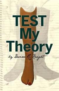 Test My Theory