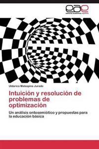 Intuicion y Resolucion de Problemas de Optimizacion