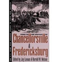 Guide to the Battles of Chancellorsville & Fredericksburg