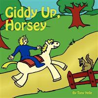 Giddy-Up, Horsey!