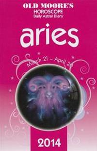 Old Moore's Hororscope & Astral Diary Aries 2014