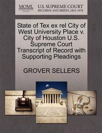 State of Tex Ex Rel City of West University Place V. City of Houston U.S. Supreme Court Transcript of Record with Supporting Pleadings