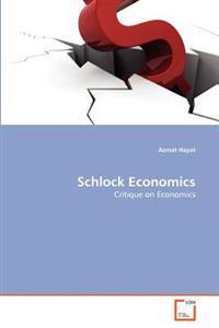 Schlock Economics