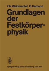 Grundlagen der Festkorperphysik