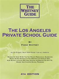 The Los Angeles Private School Guide - The Whitney Guide