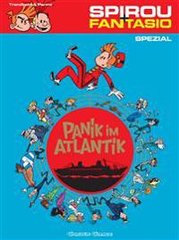 Spirou & Fantasio Spezial 11: Panik im Atlantik