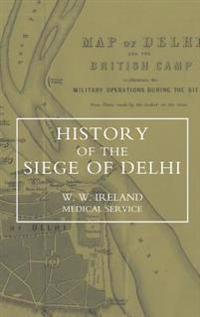 History of the Siege of Delhi