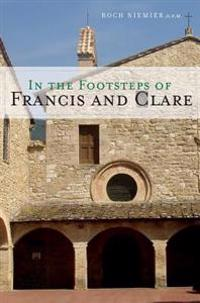In the Footsteps of Francis and Clare