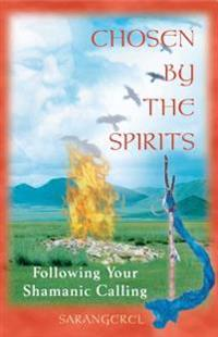 Chosen by the Spirits