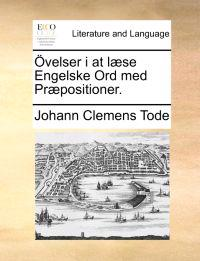 Ovelser I at Laese Engelske Ord Med Praepositioner.