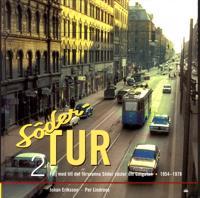 Söder Tur 2: Följ med till det försvunna Söder väster om Götgatan 1954-1978