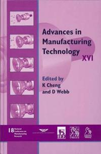 Advances in Manufacturing Technology XVI - Ncmr 2002