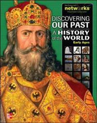 Discovering Our Past: A History of the World- Early Ages
