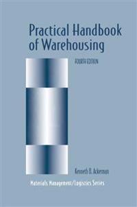 Practical Handbook of Warehousing