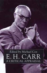 E.H.Carr: A Critical Appraisal