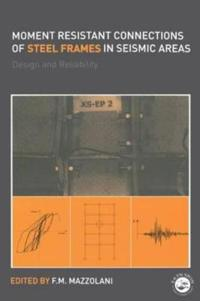 Moment Resistant Connections of Steel Frames in Seismic Areas