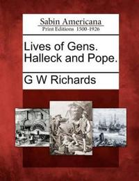 Lives of Gens. Halleck and Pope.