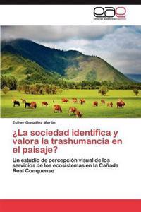 La Sociedad Identifica y Valora La Trashumancia En El Paisaje?